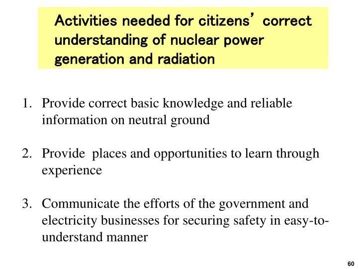 Activities needed for citizens' correct understanding of nuclear power generation and radiation
