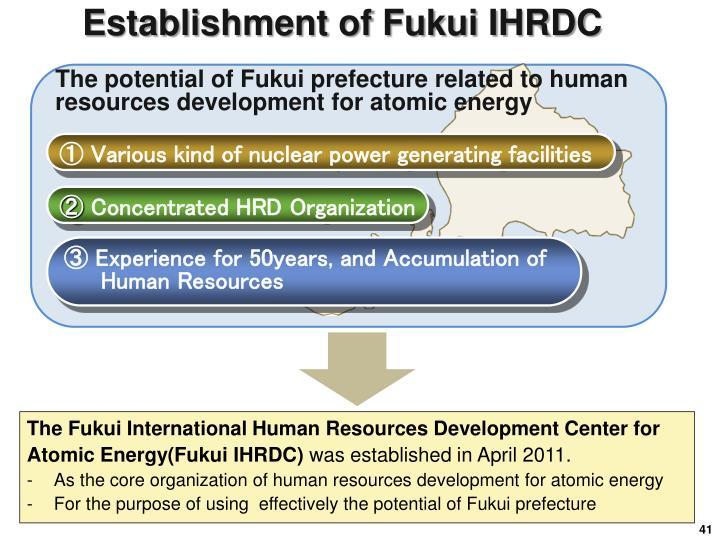Establishment of Fukui IHRDC