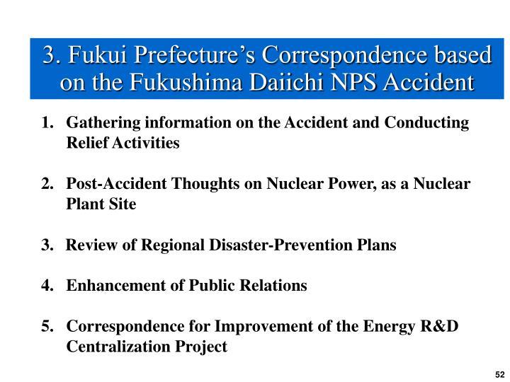 3. Fukui Prefecture's Correspondence based on the Fukushima Daiichi NPS Accident