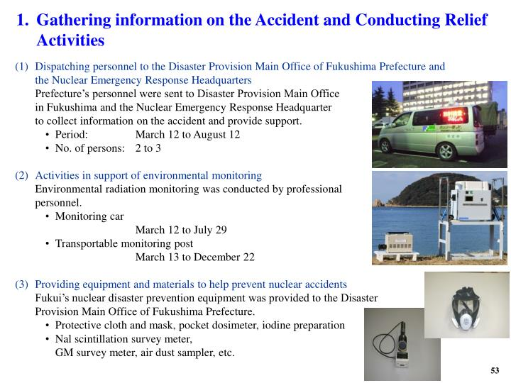 1.Gathering information on the Accident and Conducting Relief Activities