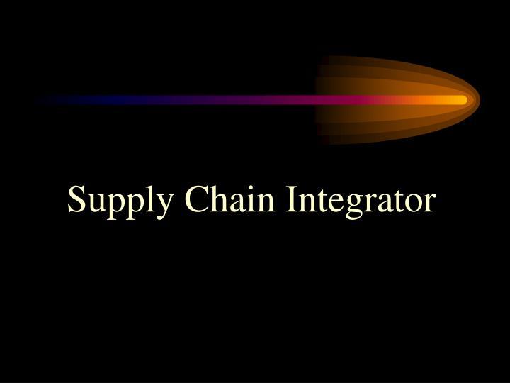 Supply Chain Integrator