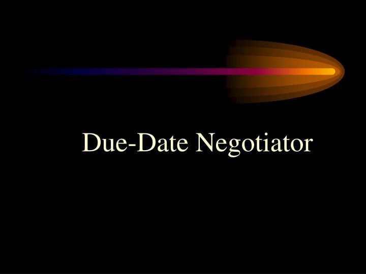Due-Date Negotiator