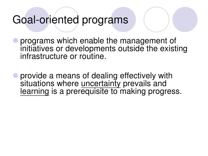 Goal-oriented programs