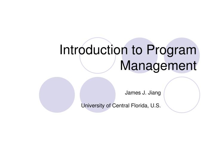 Introduction to program management