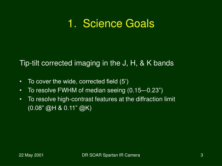 1 science goals