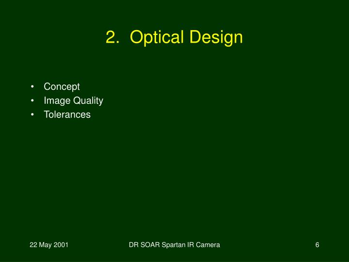 2.  Optical Design