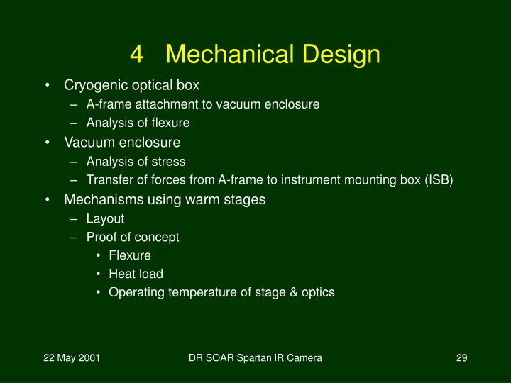 4   Mechanical Design
