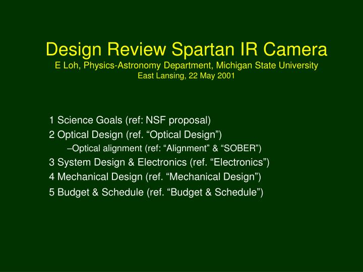 Design Review Spartan IR Camera