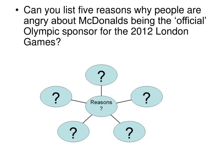 Can you list five reasons why people are angry about McDonalds being the 'official' Olympic sponsor for the 2012 London Games?