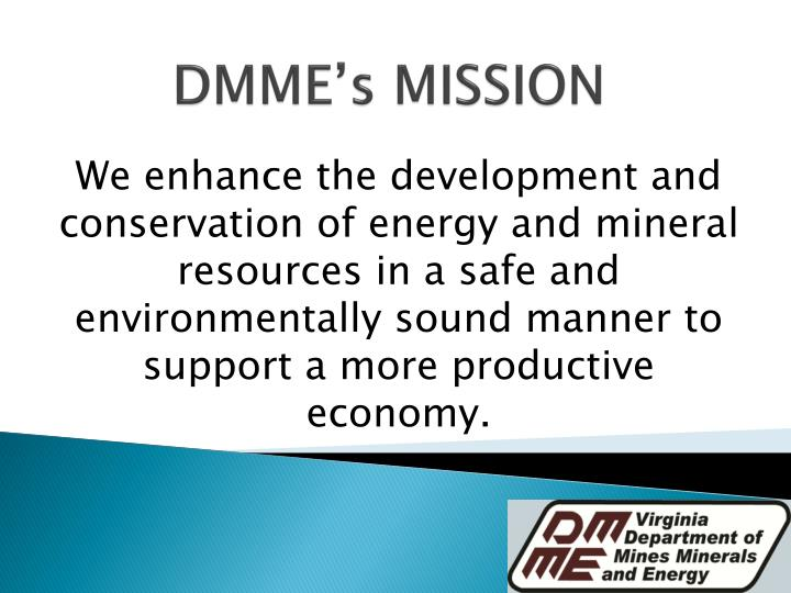 We enhance the development and conservation of energy and mineral resources in a safe and environmentally sound manner to support a more productive economy.