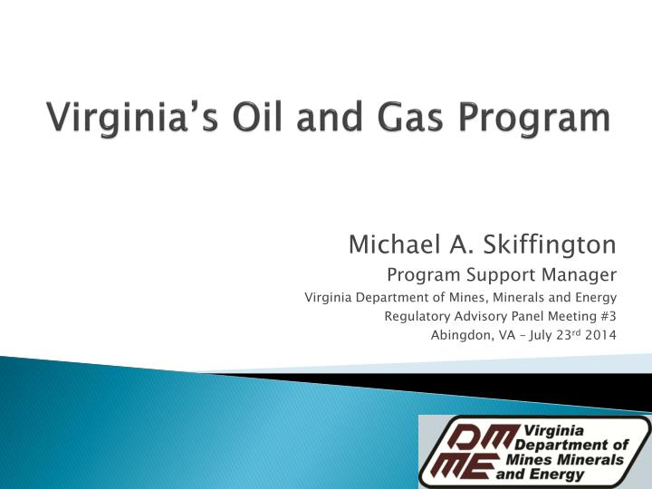 Virginia s oil and gas program