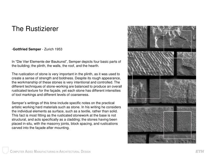 The Rustizierer
