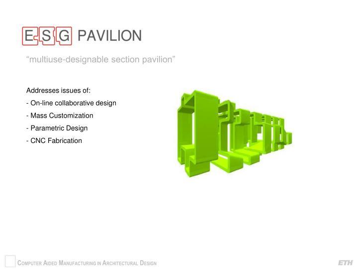 """""""multiuse-designable section pavilion"""""""