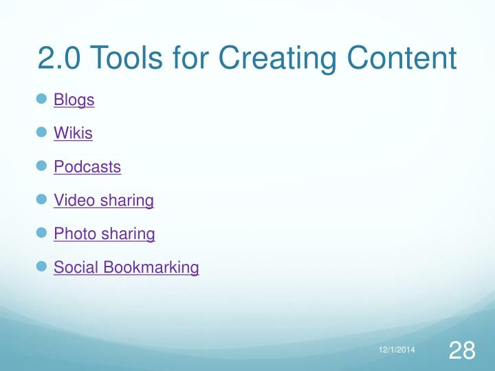 2.0 Tools for Creating Content