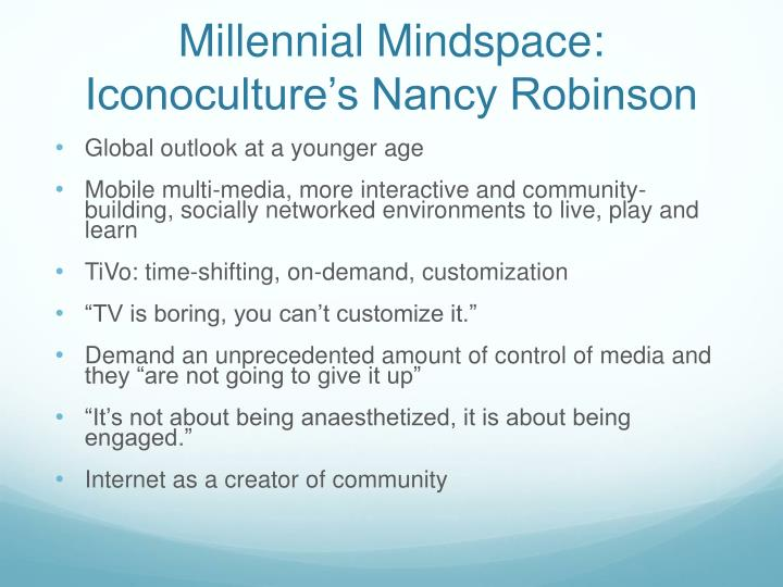 Millennial Mindspace: Iconoculture's Nancy Robinson