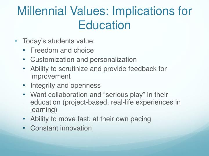 Millennial Values: Implications for Education