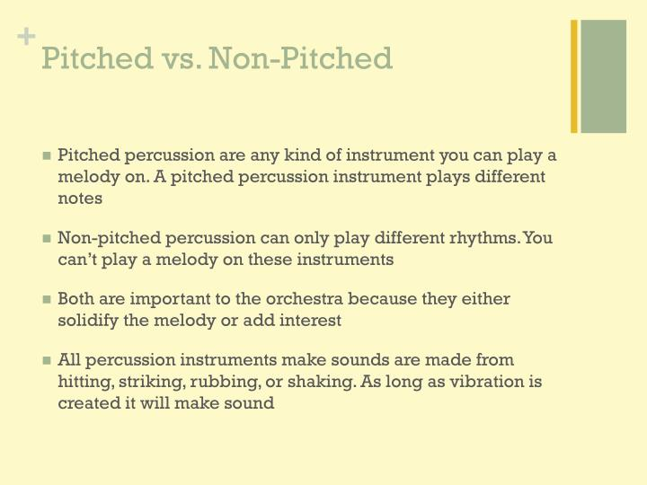 Pitched vs non pitched