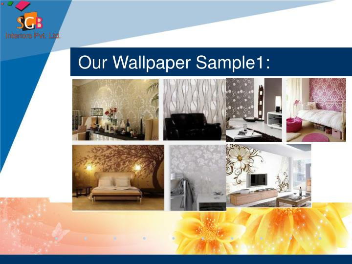 Our Wallpaper Sample1: