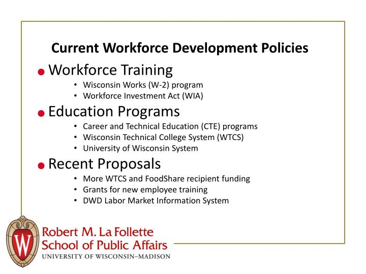 Current Workforce Development Policies