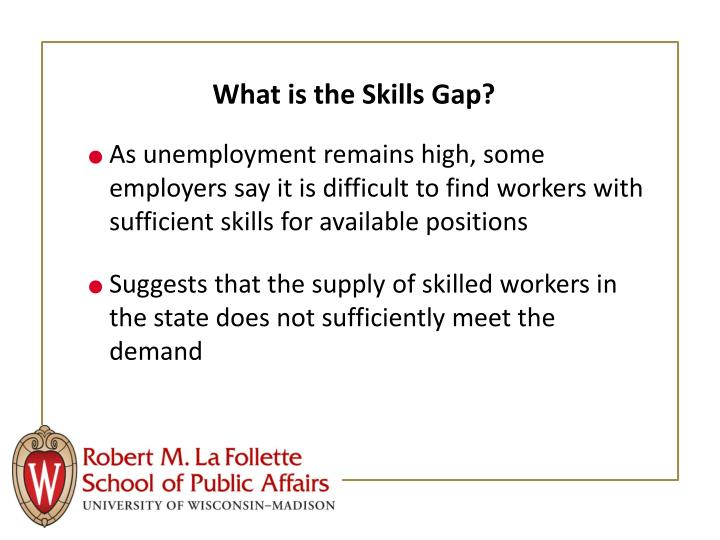 What is the Skills Gap?