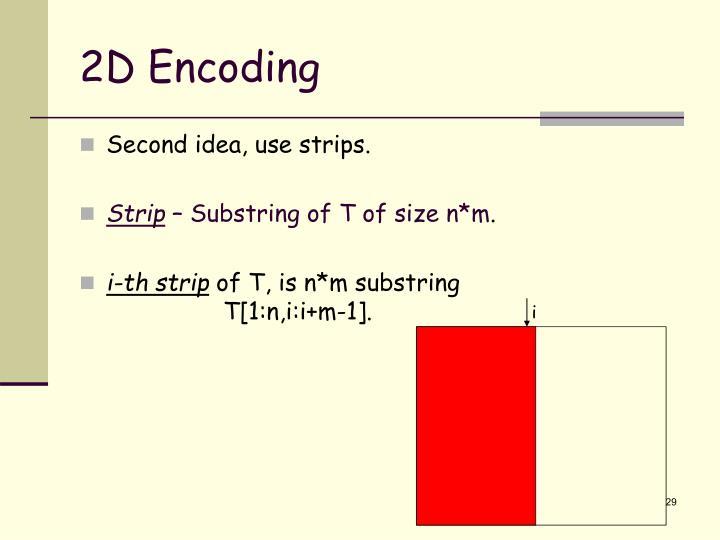 2D Encoding