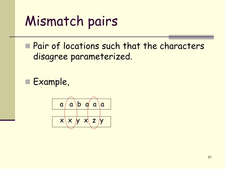 Mismatch pairs