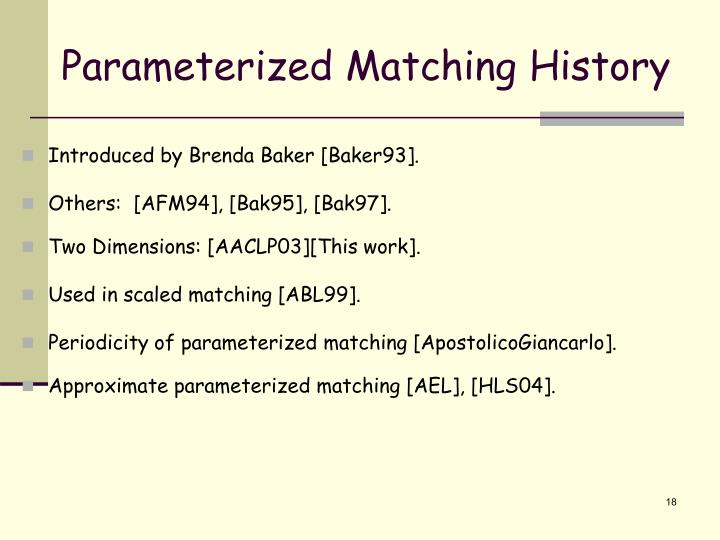 Parameterized Matching History