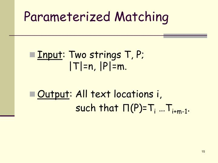 Parameterized Matching
