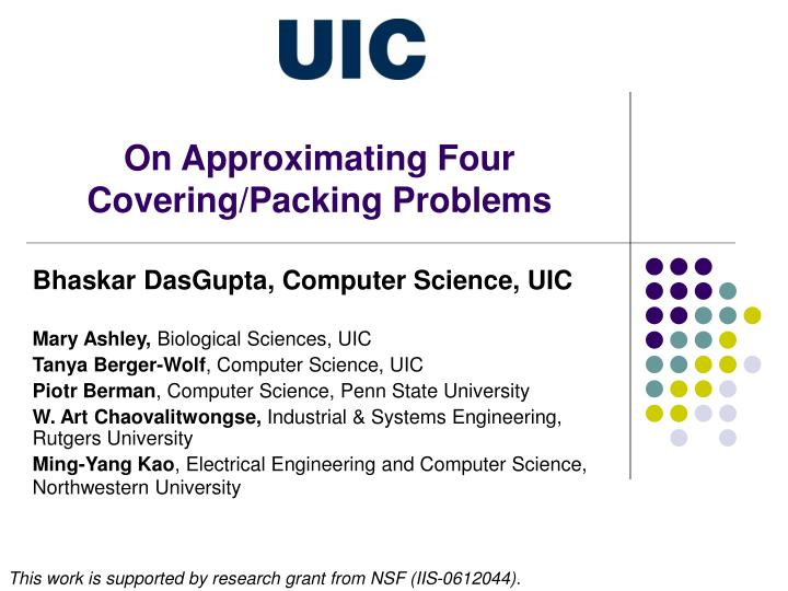 On approximating four covering packing problems