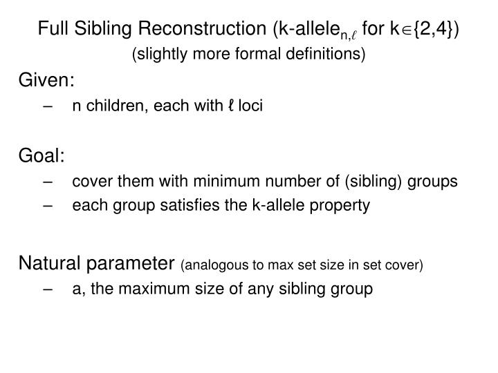 Full Sibling Reconstruction (k-allele
