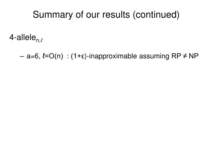 Summary of our results (continued)