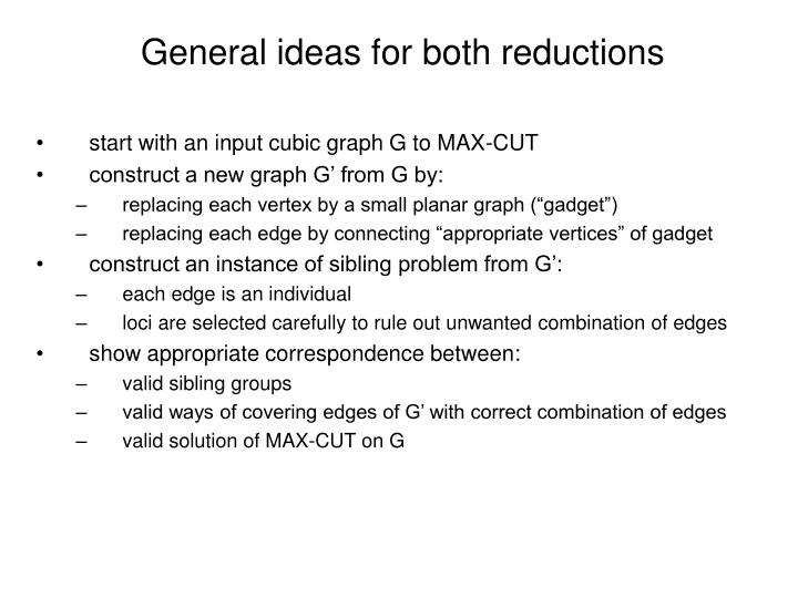 General ideas for both reductions