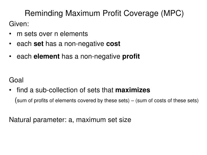 Reminding Maximum Profit Coverage (MPC)