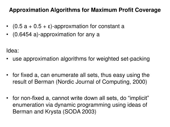 Approximation Algorithms for Maximum Profit Coverage