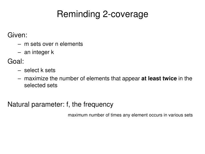 Reminding 2-coverage
