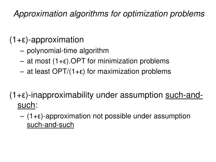 Approximation algorithms for optimization problems