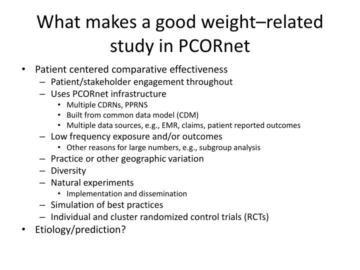 What makes a good weight related study in pcornet