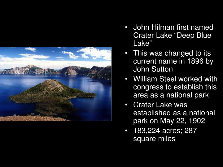 "John Hilman first named Crater Lake ""Deep Blue Lake"""