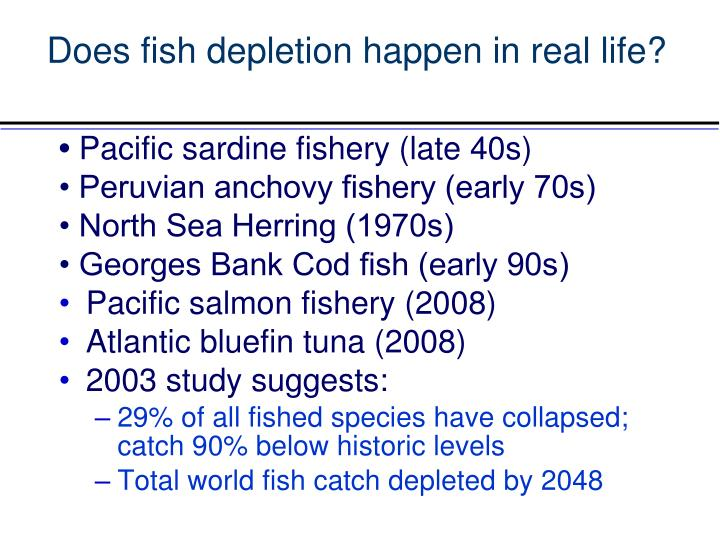 Does fish depletion happen in real life?