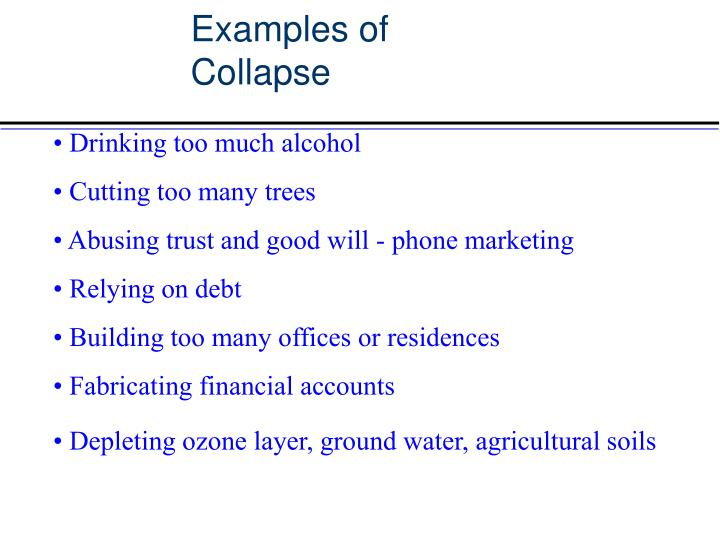 Examples of Collapse