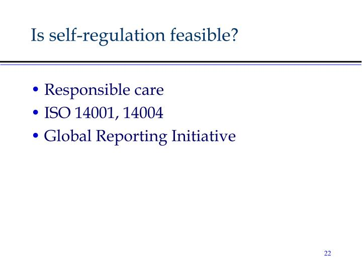 Is self-regulation feasible?