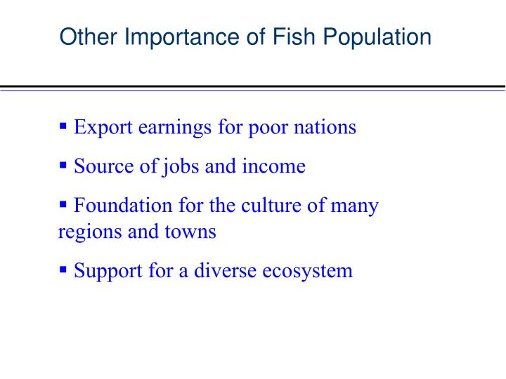 Other Importance of Fish Population