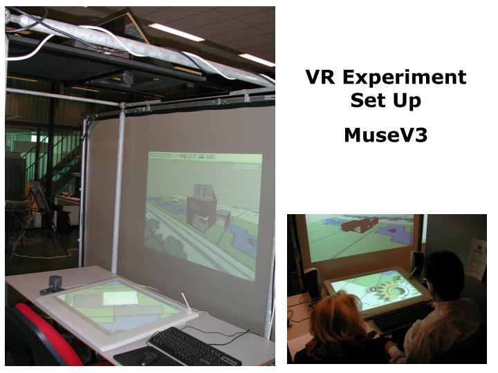 VR Experiment Set Up