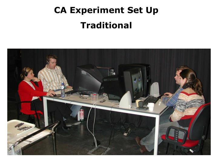 CA Experiment Set Up
