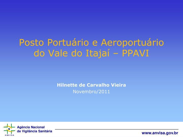 Posto Portuário e Aeroportuário do Vale do Itajaí – PPAVI