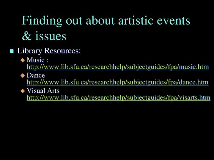 Finding out about artistic events issues