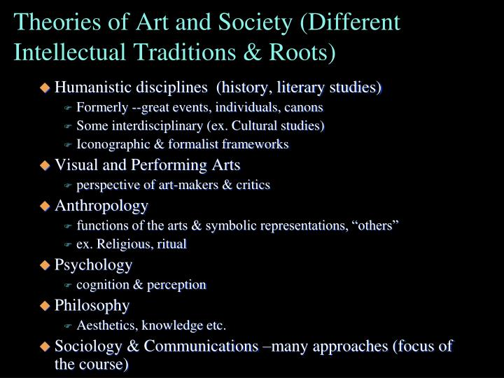 Theories of Art and Society (Different Intellectual Traditions & Roots)
