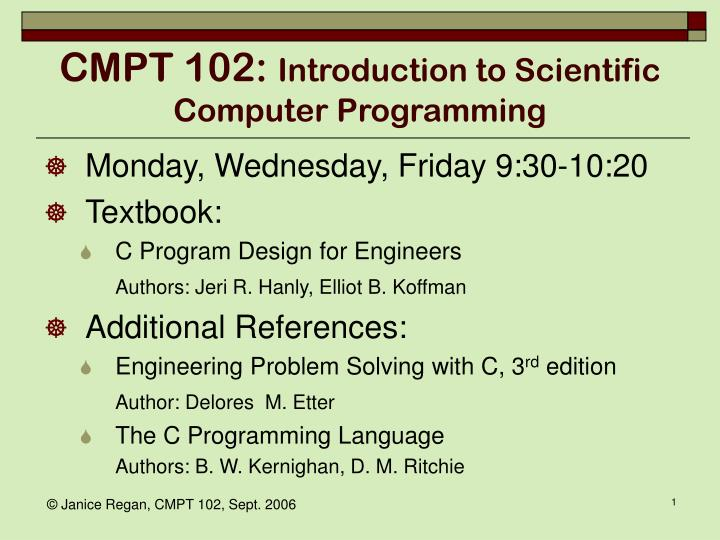 Cmpt 102 introduction to scientific computer programming1