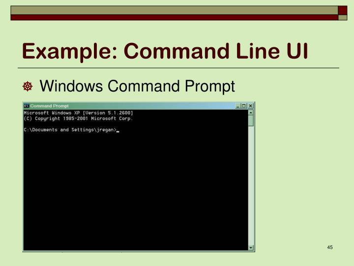 Example: Command Line UI