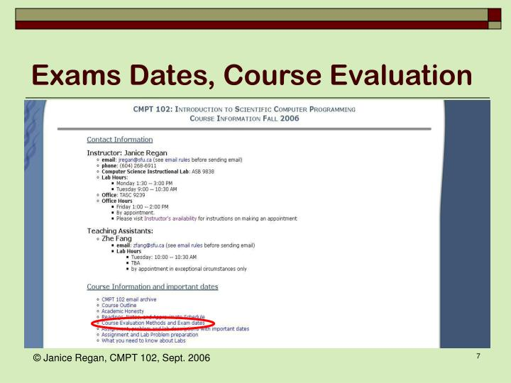 Exams Dates, Course Evaluation